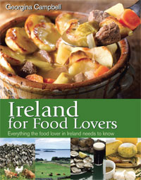 Ireland for Food Lovers by Georgina Campbell