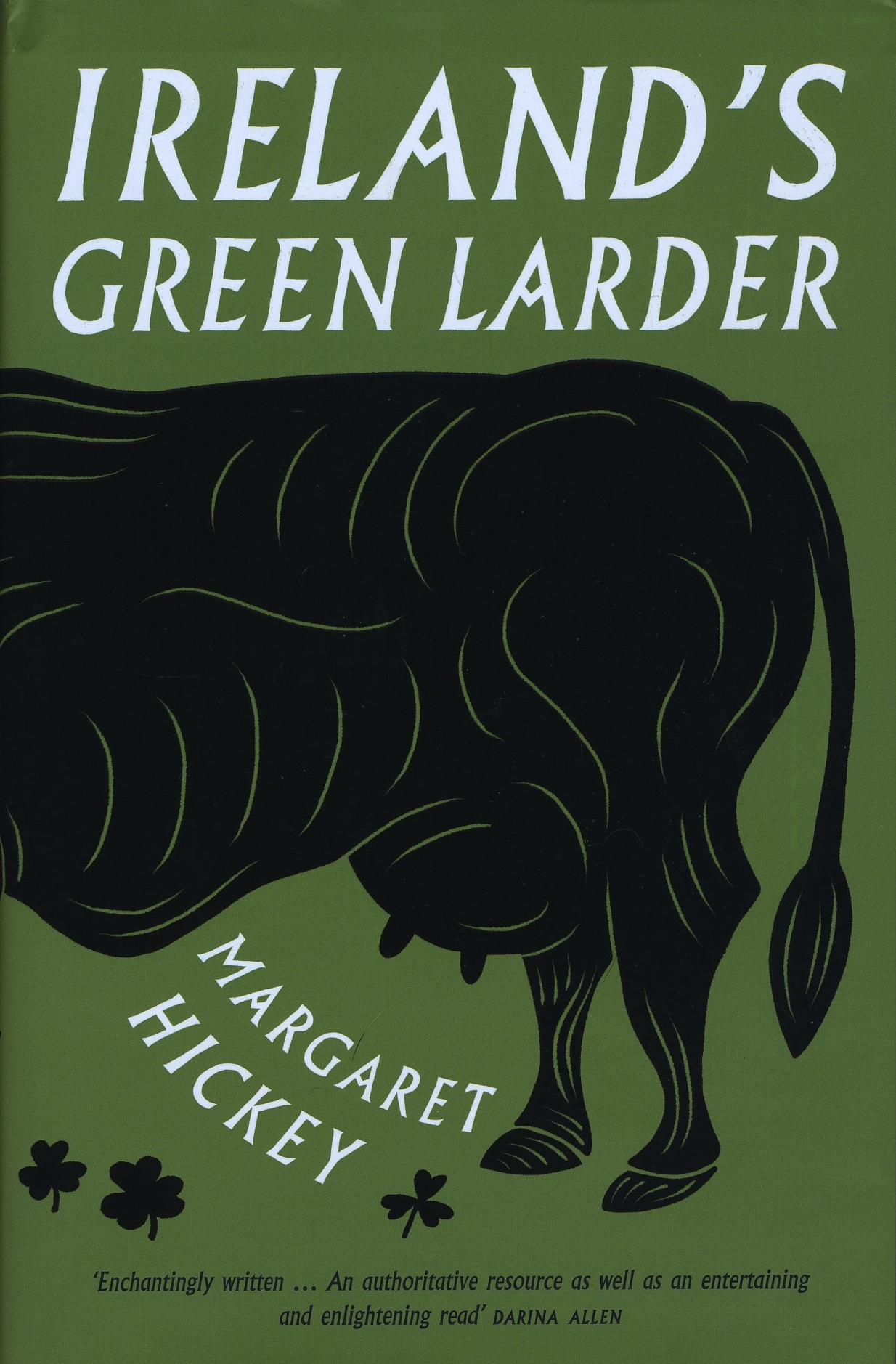 Ireland�s Green Larder - now available in paperback